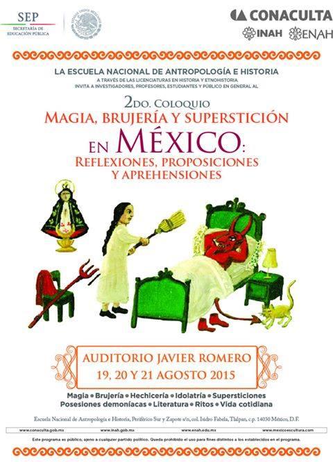 EVENTOS 004: 2° Coloquio Magia, Brujería y Superstición en México.