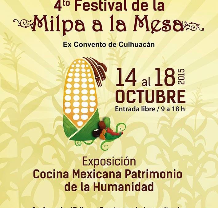 4to Festival de la Milpa a la Mesa, Octubre. Mexico D.F.