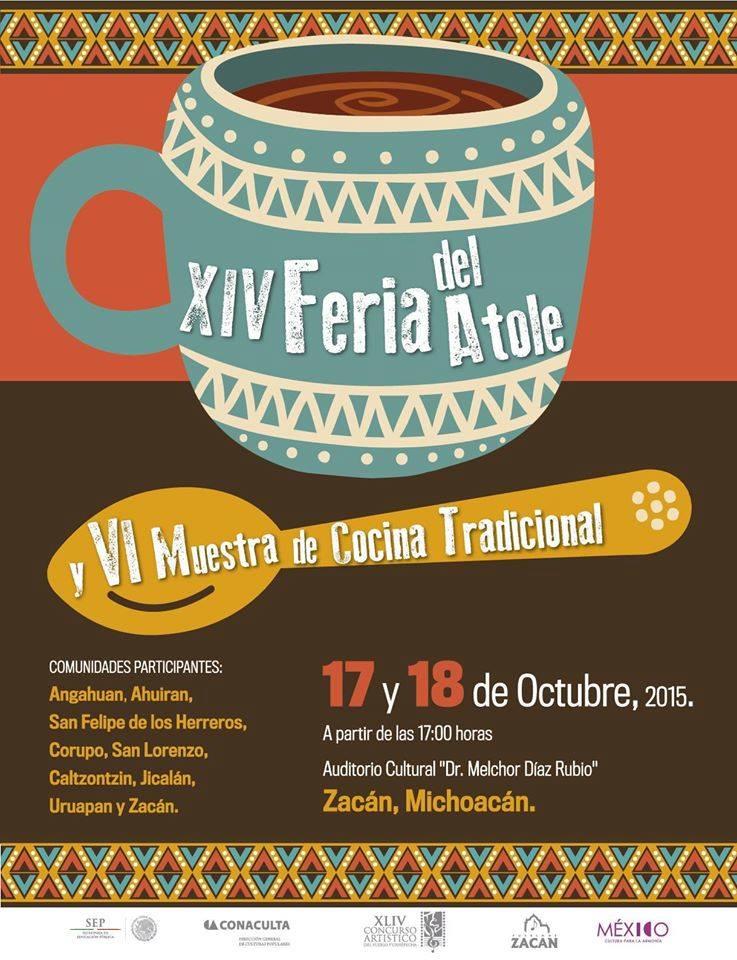 Feria del Atole y Cocina Tradicional, Zacán Michoacán, Octubre 2015.