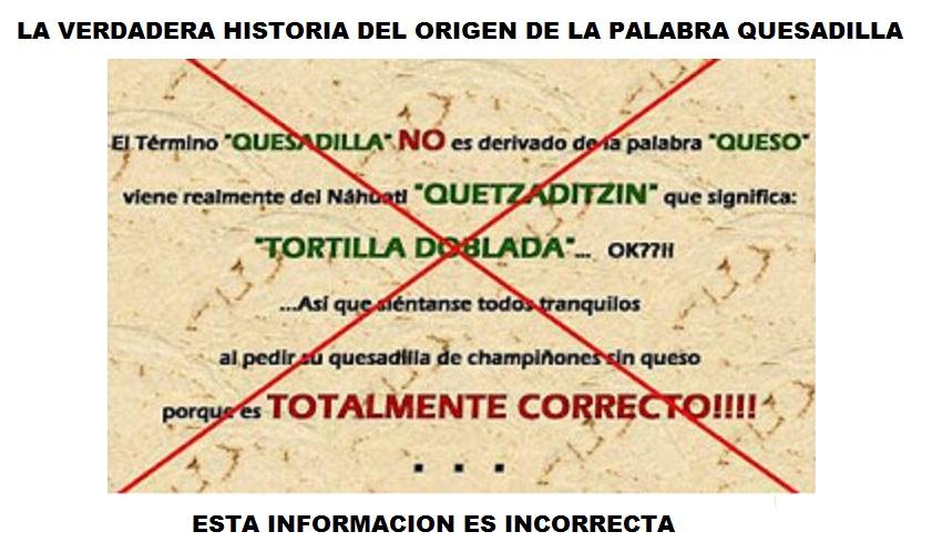 Palabra QUESADILLA; Origen Novohispano.