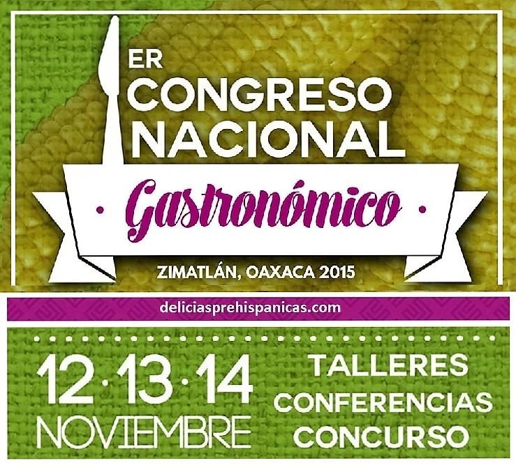 1er Congreso Nacional Gastronómico de Zimatlán de Álvarez, Oax.