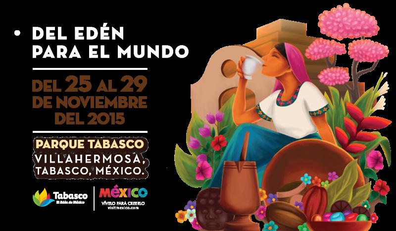 Ya comienza el 6to Festival del Chocolate, Tabasco 2015.