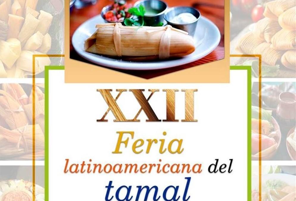 No te pierdas la 22° Feria Latinoamericana del Tamal, empezamos!