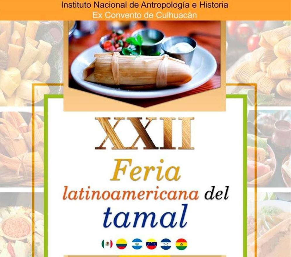 22 Feria latinoamericana del tamal, para mas información pulsa en la imagen!