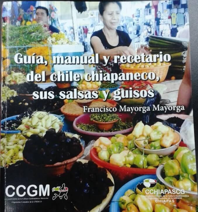 Guia, Manual y Recetario del Chile Chiapaneco, sus Salsas y Chiles