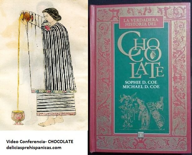 Video-Conferencia La Verdadera Historia del Chocolate. Michael D. Coe