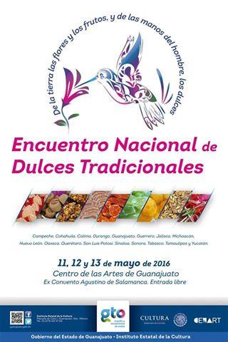 Encuentro Nacional de Dulces Tradicionales, Guanajuato si Sabe!