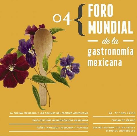 Programa preliminar del 4º Foro Mundial de la Gastronomía Mexicana 2016.