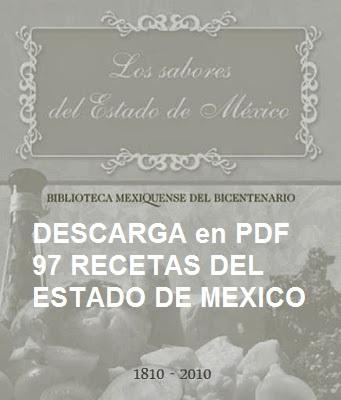 PDF Descarga 97 Recetas del Estado de México.