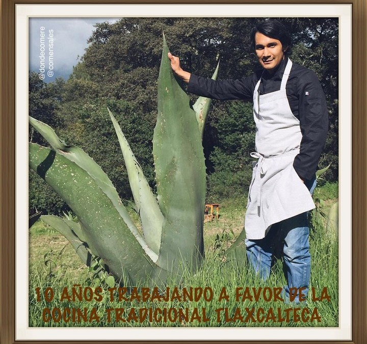 10 Años trabajando por la Cocina Tradicional Tlaxcalteca.  Irad Santacruz Arciniega