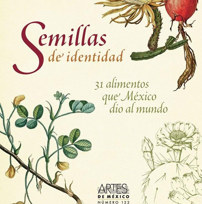 31 Alimentos que México dio al mundo. Artes de México.