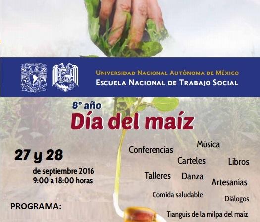 """Jornadas académicas y culturales por el """"Día del Maíz"""" ,  27 y 28 de septiembre 2016"""