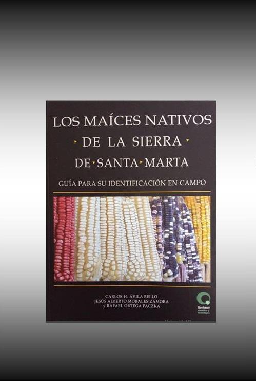 Invitación a la presentación del libro: Los Maíces nativos de la Sierra de Santa Marta