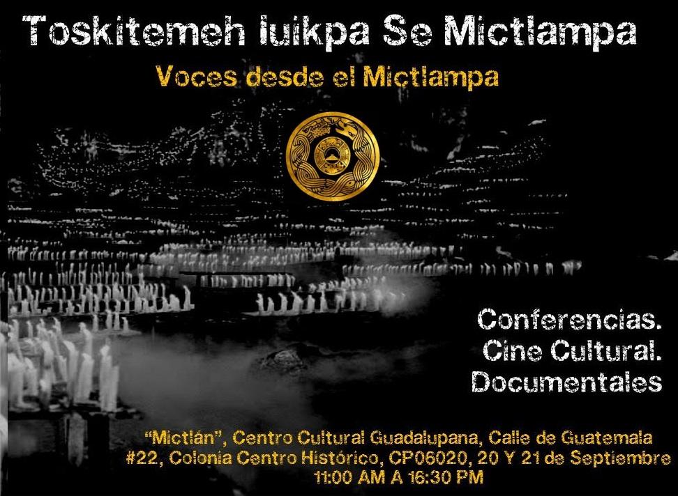 Voces desde el Mictlampa; conferencias, cine cultural, documentales. CDMX