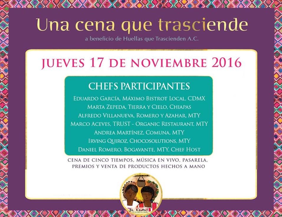 Una Cena que Trasciende. Evento a beneficio de las mujeres indígenas de Chiapas / Noviembre 2016 Monterrey.