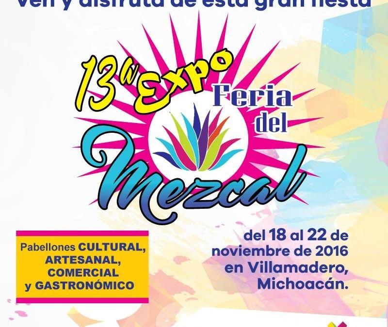 Vive la 13° Expo Feria del Mezcal, Michoacan.