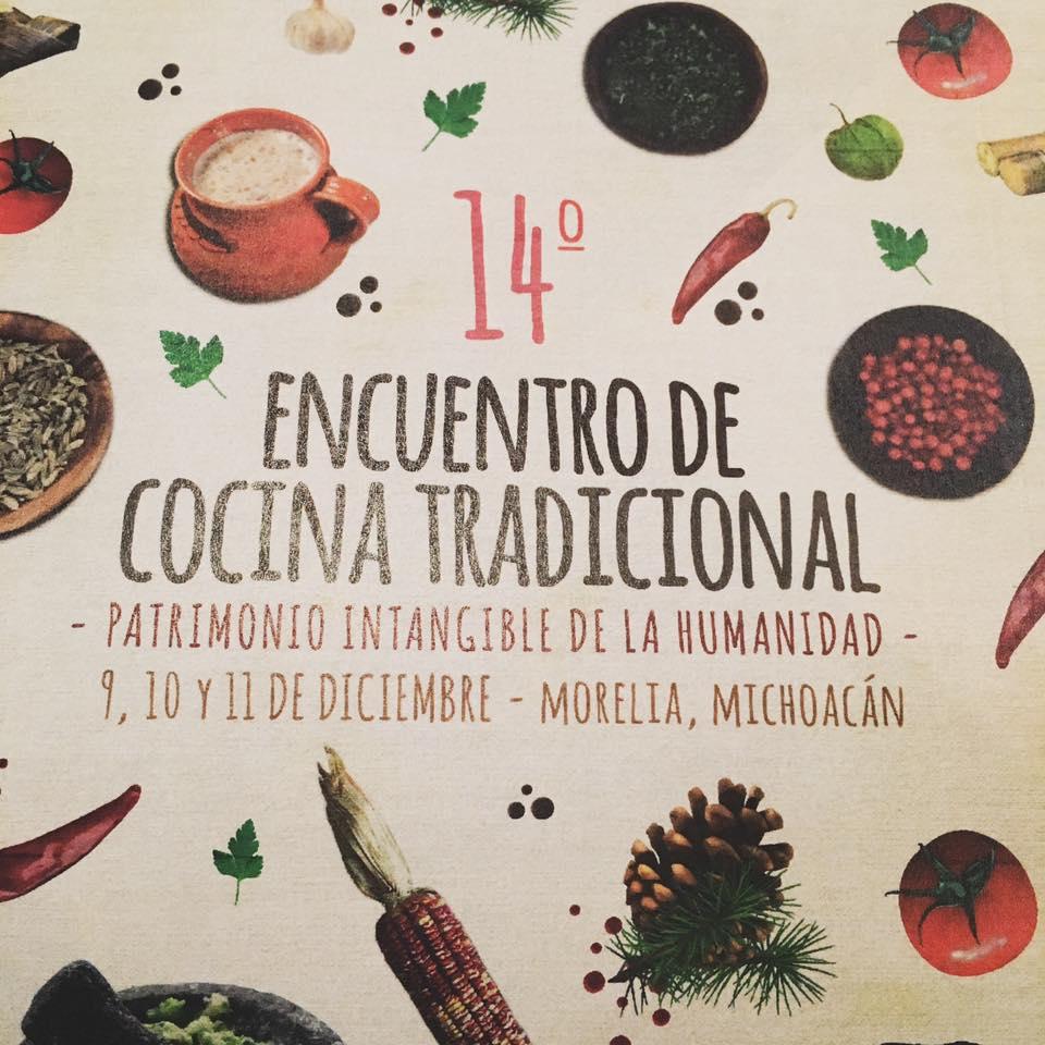 14° Encuentro de Cocina Tradicional en Morelia, Michoacán.