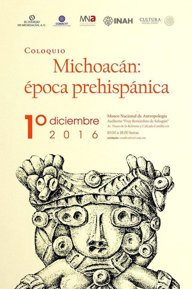 Invitación al Coloquio «Michoacán: época prehispánica»