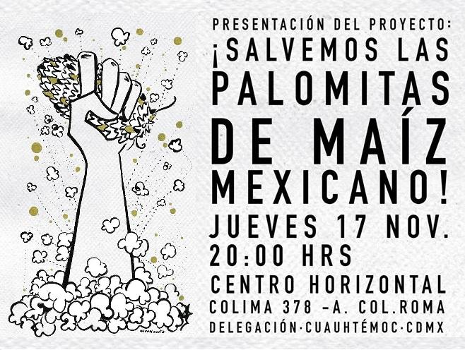 Presentación del Proyecto Salvemos las Palomitas de Maíz Mexicano.