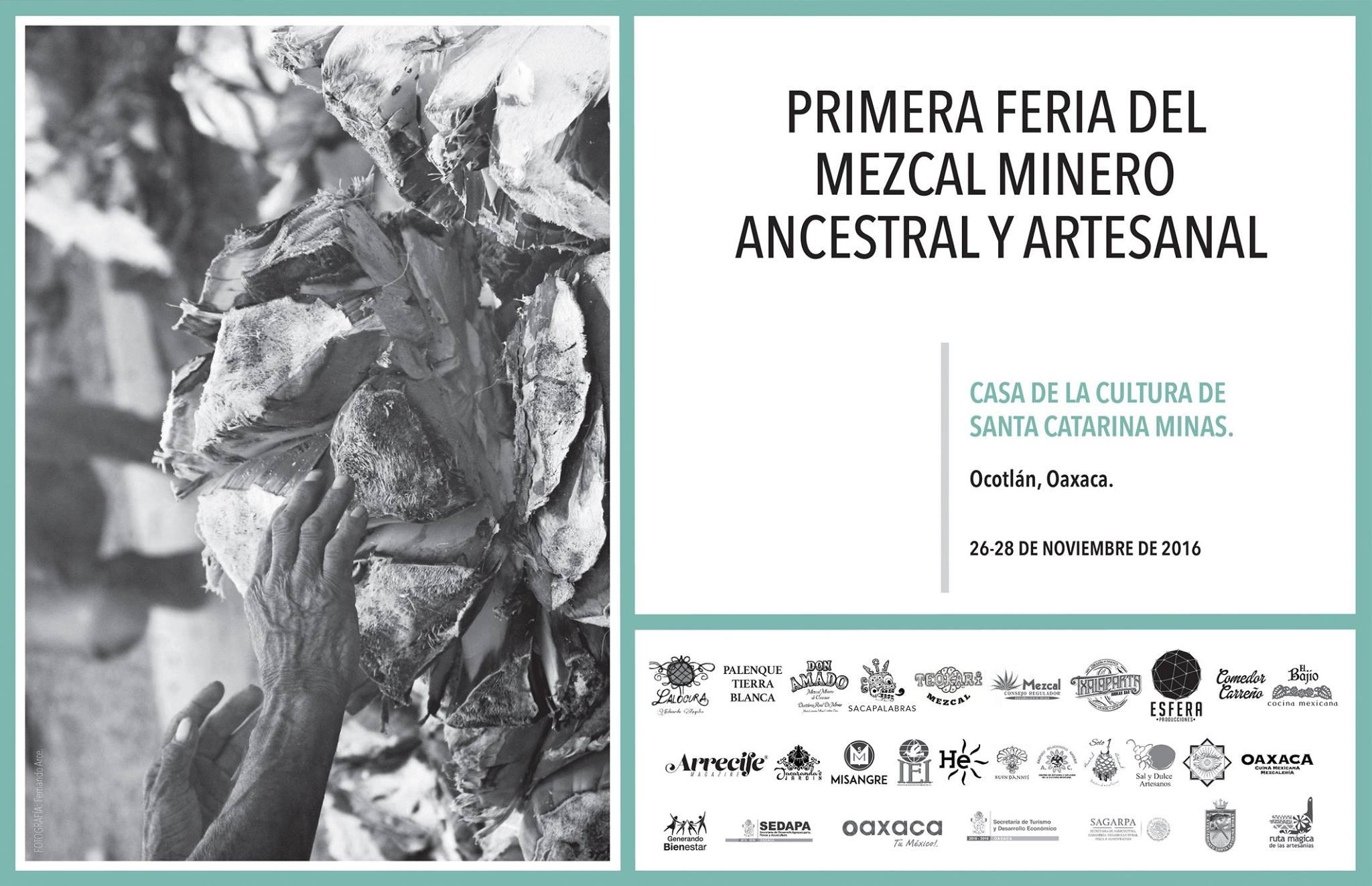 Primera Feria del Mezcal Minero Ancestral y Artesanal, Oaxaca (PROGRAMA)