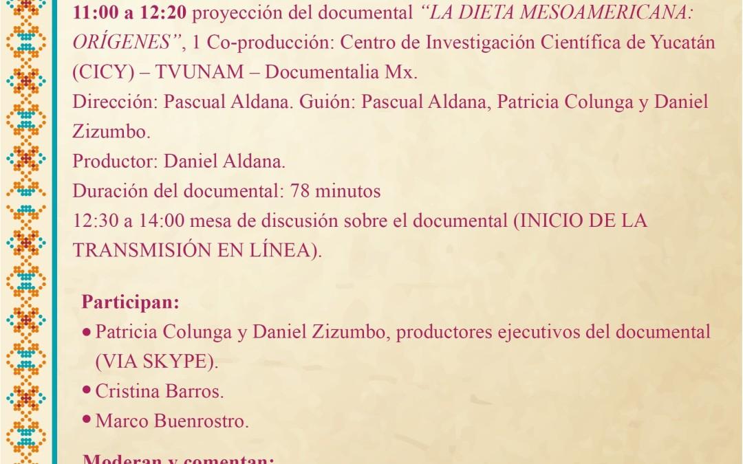 """Proyección y discusión en linea del documental """"La Dieta Mesoamericana: Orígenes"""" Finalista de la 28ava Bienal Internacional de Cine Científico 2016"""