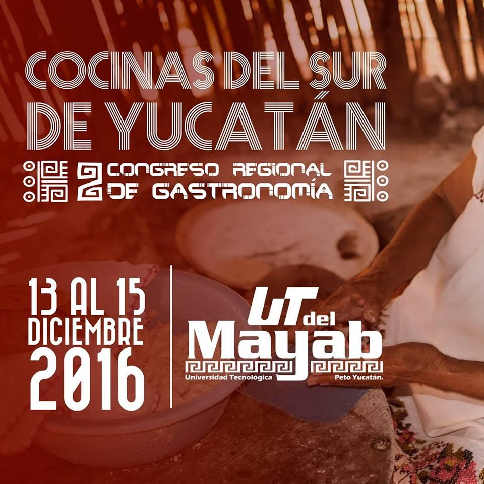 2do Congreso Regional de Gastronomía Cocinas del Sur de Yucatán.