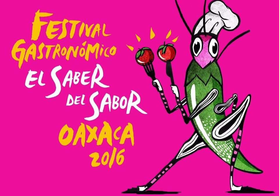 """Festival """"El Saber del Sabor"""" Oaxaca"""
