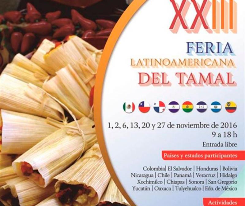 XXIII Feria Latinoamericana del Tamal.