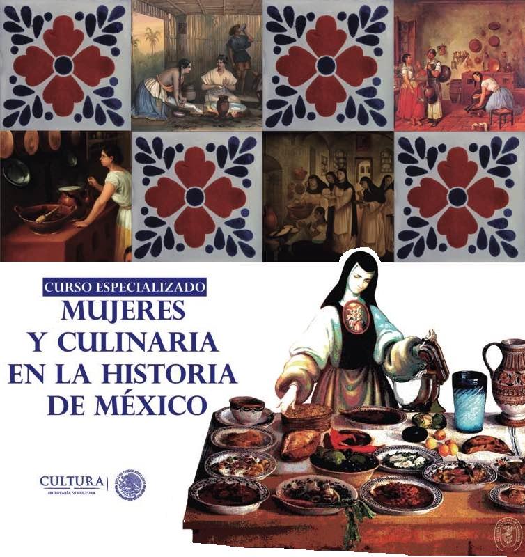 """Curso Especializado """"Mujeres y culinaria en la historia de México"""" Febrero 2017"""