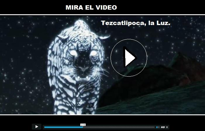 Tezcatlipoca vs. la luz; el jaguar de la noche (video).
