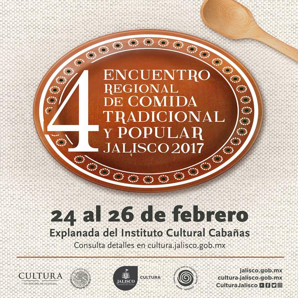 Ya viene el 4to Encuentro Regional de Comida Tradicional y Popular Jalisco 2017