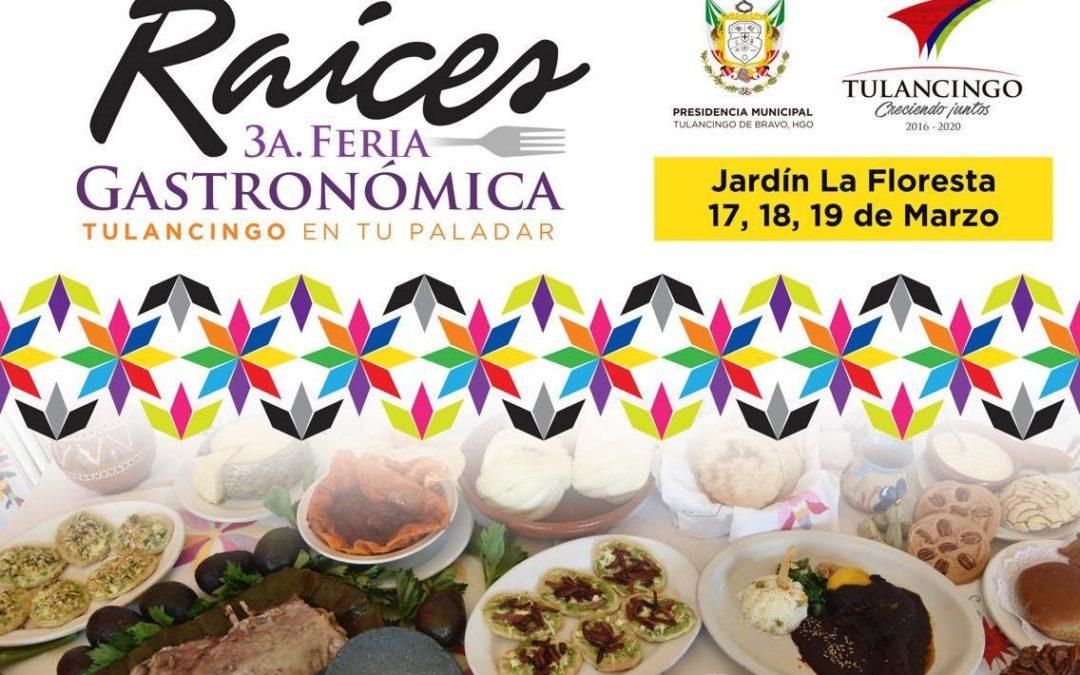 """3a Feria gastronómica regional """"Raíces, Tulancingo en Tu Paladar"""""""
