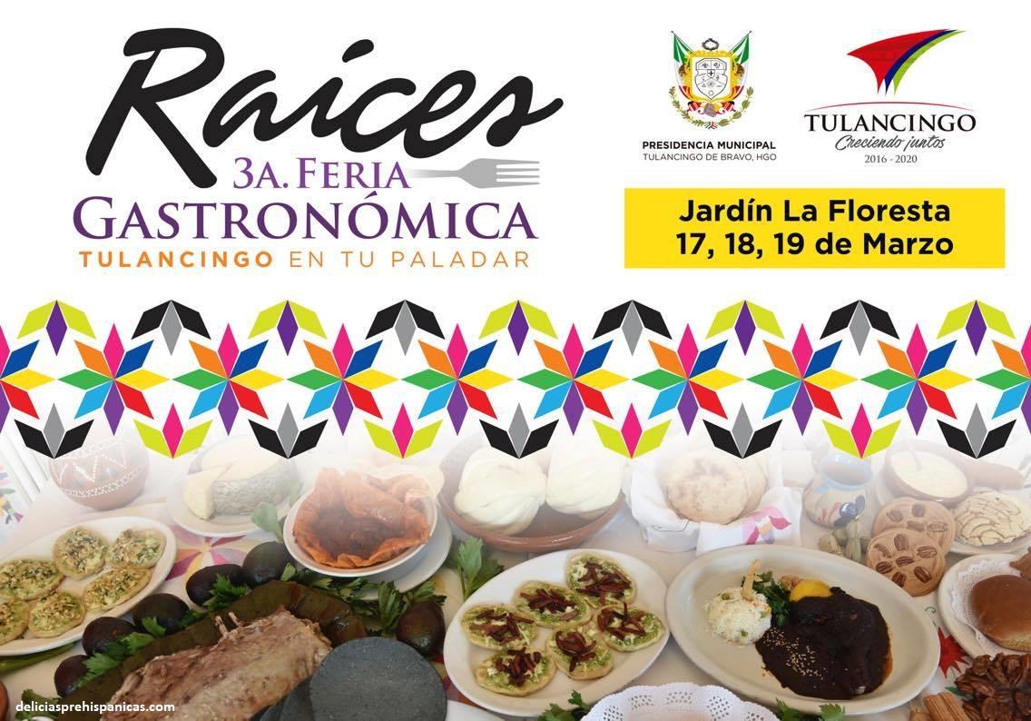 3a Feria gastronómica regional «Raíces, Tulancingo en Tu Paladar»