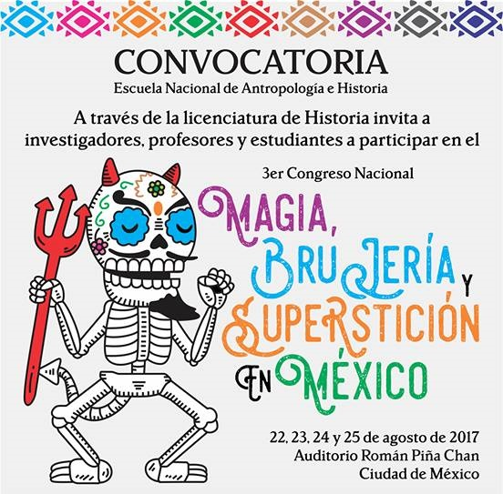 CONVOCATORIA 3er Congreso Nacional de magia, brujería y superstición en México.