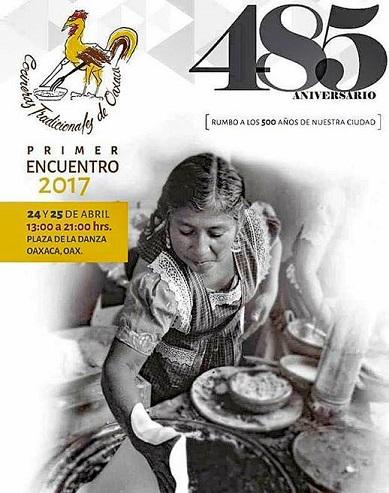 Ya viene el primer Encuentro de Cocineras Tradicionales de Oaxaca 2017