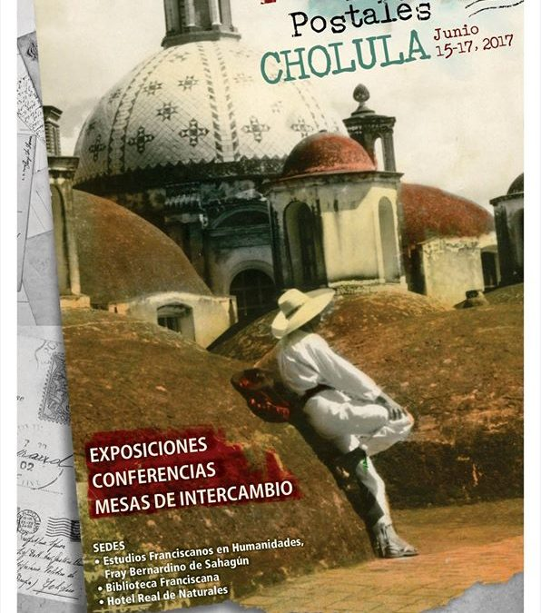 Invitación a la 10a. Exposición de Tarjetas Postales en Cholula, Puebla.