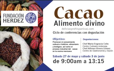 """PROGRAMA Ciclo de Conferencias """"Cacao Alimento Divino"""" Fundación Herdez A.C."""