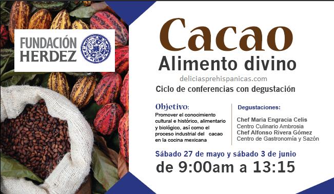 PROGRAMA Ciclo de Conferencias «Cacao Alimento Divino» Fundación Herdez A.C.