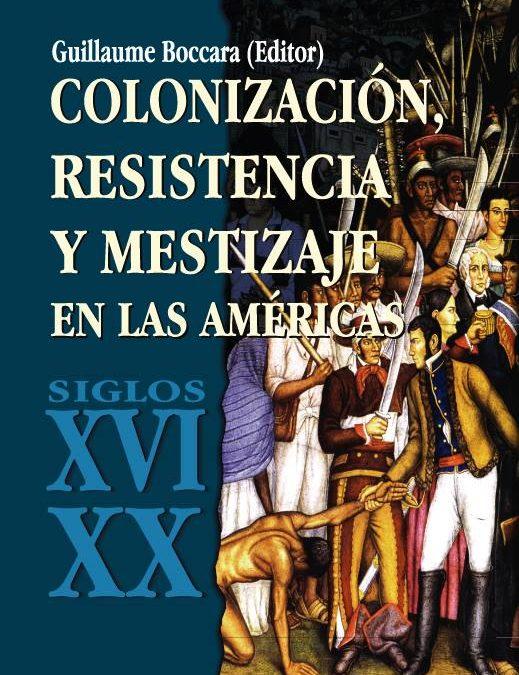 """Descarga PDF """"Colonización, resistencia y mestizaje en las Américas"""""""