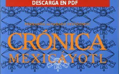 DESCARGA en PDF Crónica Mexicáyotl, de Fernando Alvarado Tezozómoc.