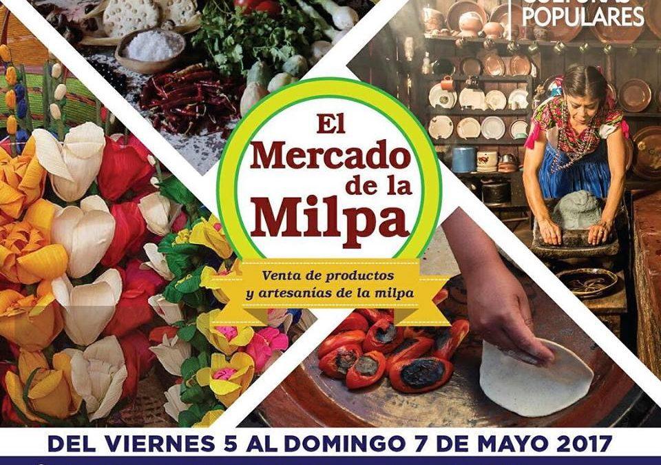 Asiste a la Feria BIOCULTURAL el Mercado de la MILPA. #HagamosPaís CDMX -PROGRAMA