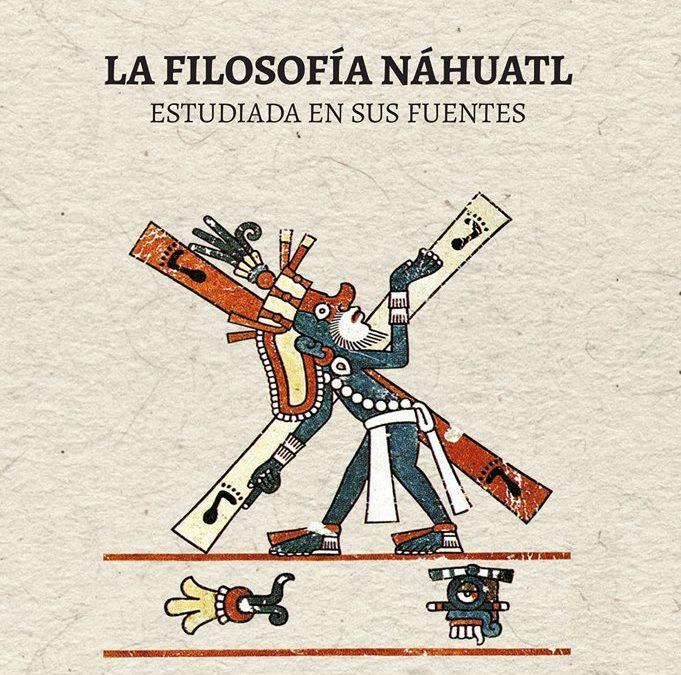 56 Documentos PDF – FILOSOFÍA NÁHUATL estudiada en sus fuentes.