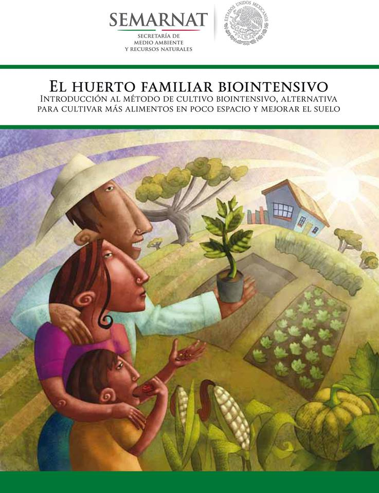 Descarga y comparte el manual «El huerto familiar biointensivo» en PDF