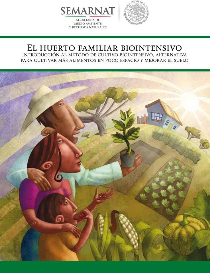 Descarga y comparte el manual «El huerto familiar biointensivo» en PDF