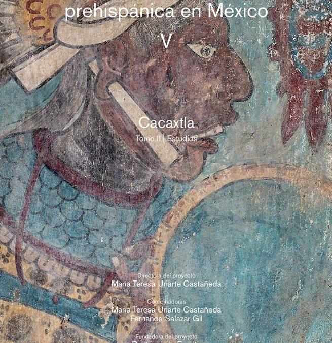"""Descarga el libro """"La Pintura Mural Prehispánica en México – Cacaxtla""""."""