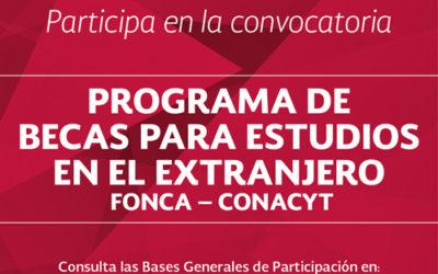 Programa de BECAS para estudios en el extranjero; maestría y doctorado.  FONCA