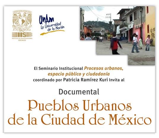 """INVITACIÓN a la proyección de documental """"Pueblos Urbanos de la Ciudad de México"""""""