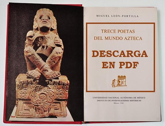 PDF Trece Rostros Prehispánicos Aztecas y sus Poemas: Nezahualcóyotl, Coyolchiuhqui, Axayácatl…