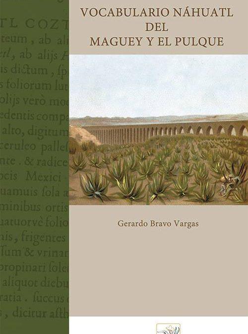 «Vocabulario Náhuatl del Maguey y el Pulque» DESCARGA en PDF