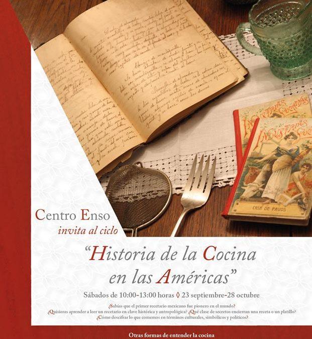 """Curso sabatino """"Historia de la cocina en las Américas"""" Septiembre CDMX."""